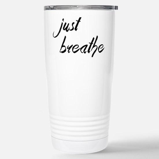 Just Breathe Stainless Steel Travel Mug