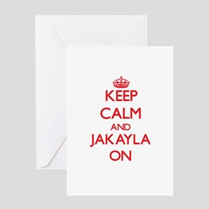 Keep Calm and Jakayla ON Greeting Cards