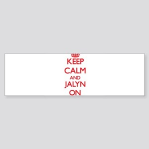 Keep Calm and Jalyn ON Bumper Sticker