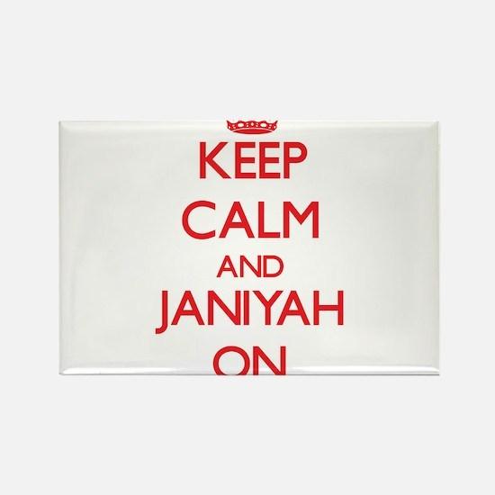 Keep Calm and Janiyah ON Magnets