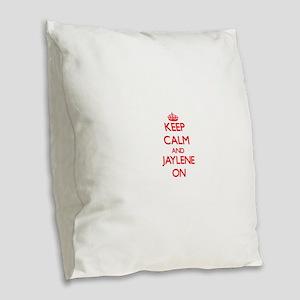 Keep Calm and Jaylene ON Burlap Throw Pillow