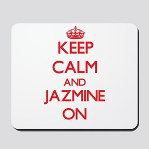 Keep Calm and Jazmine ON Mousepad