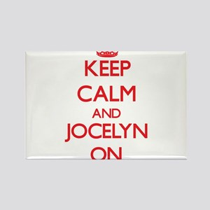 Keep Calm and Jocelyn ON Magnets