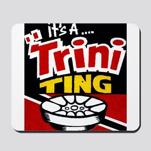 TRINI THING Mousepad