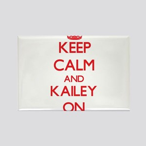 Keep Calm and Kailey ON Magnets