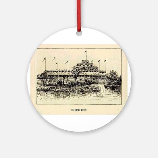 1874 ~ Spanish Fort Ornament (Round)