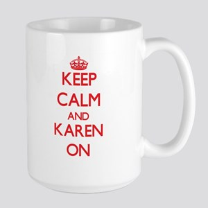 Keep Calm and Karen ON Mugs