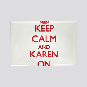 Keep Calm and Karen ON Magnets
