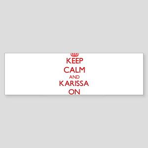 Keep Calm and Karissa ON Bumper Sticker