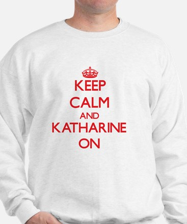 Keep Calm and Katharine ON Jumper