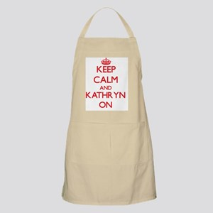 Keep Calm and Kathryn ON Apron