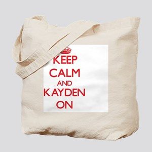 Keep Calm and Kayden ON Tote Bag