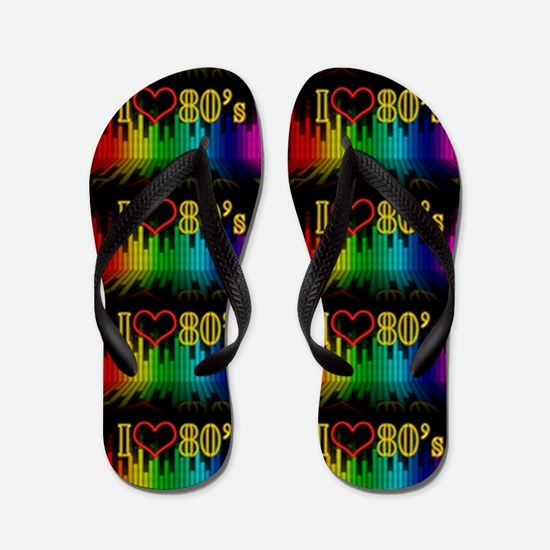 i love 80s Flip Flops