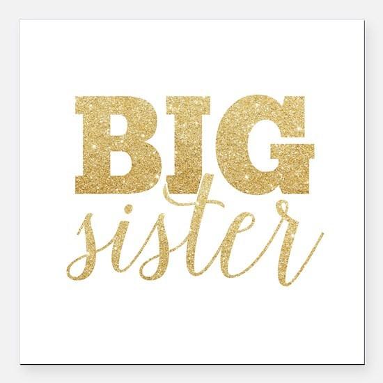 "Glitter Big Sister Square Car Magnet 3"" x 3"""