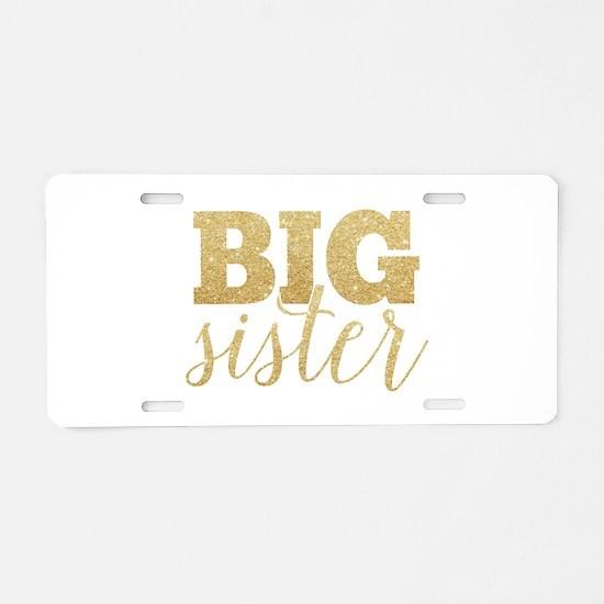 Glitter Big Sister Aluminum License Plate
