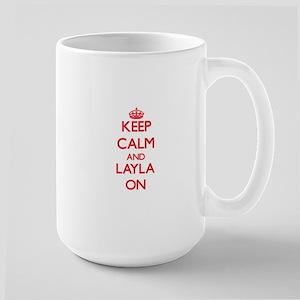 Keep Calm and Layla ON Mugs