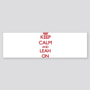 Keep Calm and Leah ON Bumper Sticker