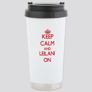 Keep Calm and Leilani O Stainless Steel Travel Mug