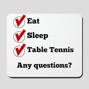 Eat Sleep Table Tennis Checklist Mousepad