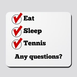 Eat Sleep Tennis Checklist Mousepad