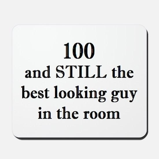 100 still best looking 2 Mousepad