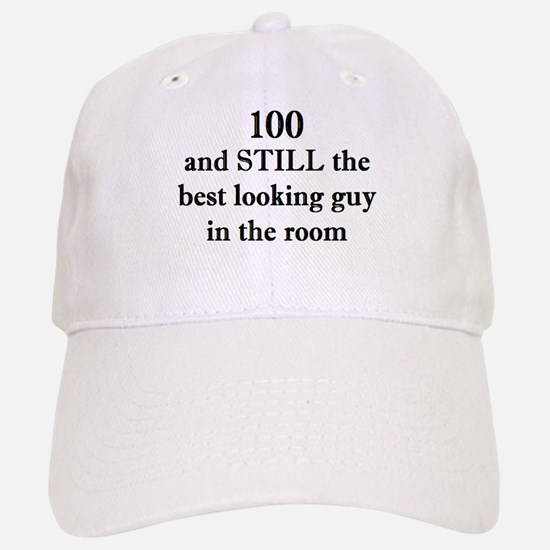 100 still best looking 2 Baseball Baseball Baseball Cap