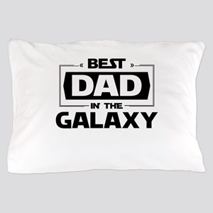 Best Dad In The Galaxy Pillow Case