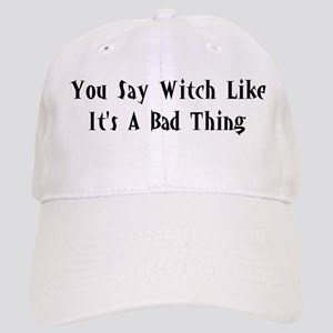 You Say Witch Cap