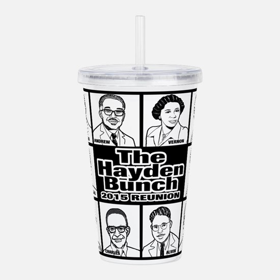 The Hayden Bunch 2015 Acrylic Double-Wall Tumbler