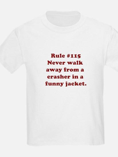 Rule #115 T-Shirt