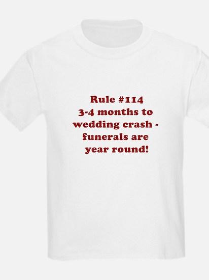 Rule #114 T-Shirt