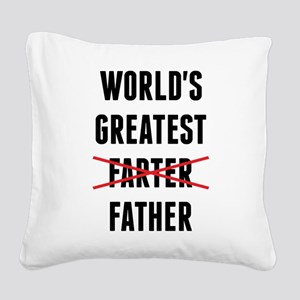 World's Greatest Farter - I Mean Father Square Can