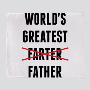 World's Greatest Farter - I Mean Father Throw Blan