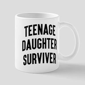 Teenage Daughter Surviver Mugs
