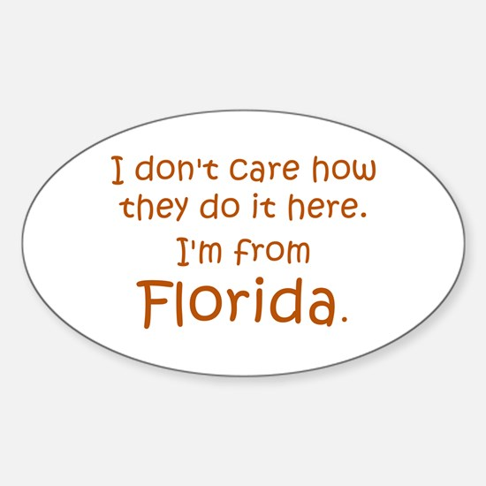 From Florida Sticker (Oval)