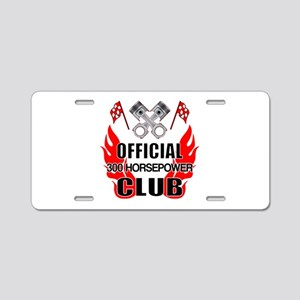Official 300 HP Club Aluminum License Plate