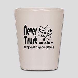 Never Trust Atom Vintage Shot Glass