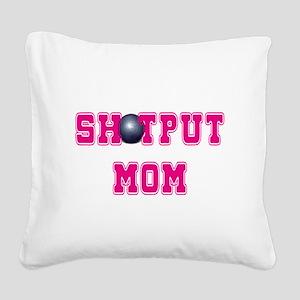 Shotput Mom Square Canvas Pillow