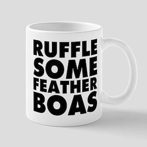 Ruffle Some Feather Boas Mug