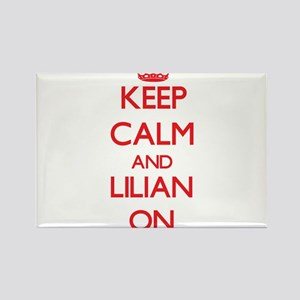 Keep Calm and Lilian ON Magnets