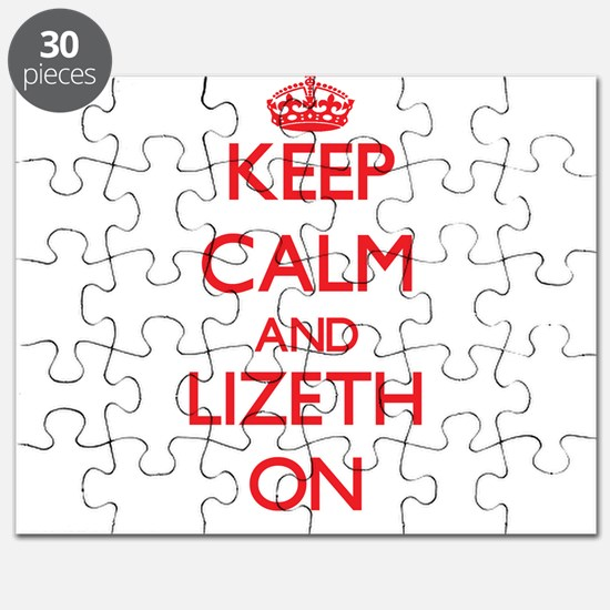 Keep Calm and Lizeth ON Puzzle