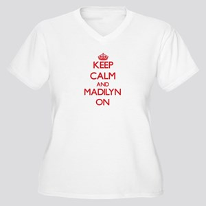 Keep Calm and Madilyn ON Plus Size T-Shirt