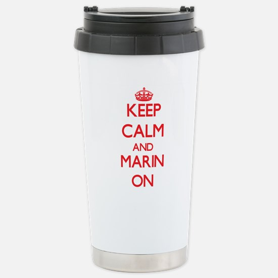 Keep Calm and Marin ON Stainless Steel Travel Mug