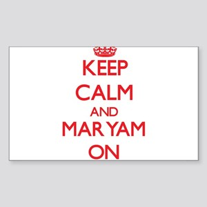 Keep Calm and Maryam ON Sticker