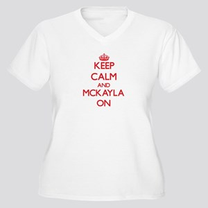 Keep Calm and Mckayla ON Plus Size T-Shirt