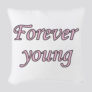 Forever Young Woven Throw Pillow