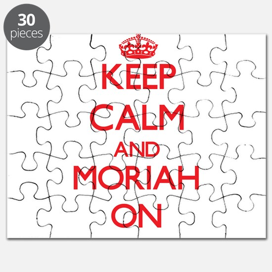 Keep Calm and Moriah ON Puzzle