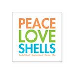 Peace-Love-Shells Square Sticker 3