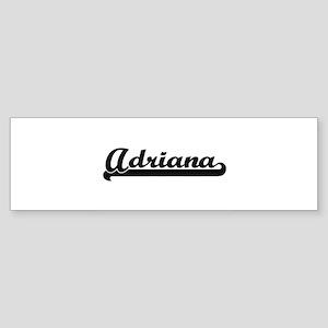 Adriana Classic Retro Name Design Bumper Sticker