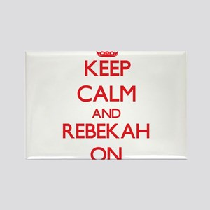 Keep Calm and Rebekah ON Magnets